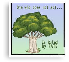 One Who Does Not Act Canvas Print