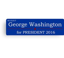 George Washington for President Canvas Print