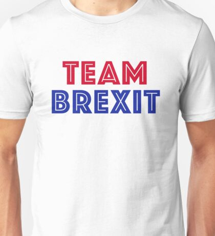 EU vote - Team Brexit Unisex T-Shirt