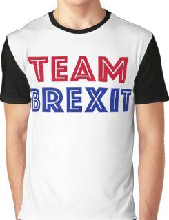 EU vote - Team Brexit Graphic T-Shirt