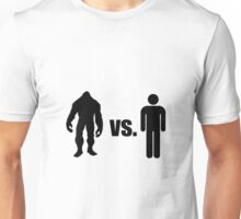 Bigfoot VS Human Unisex T-Shirt