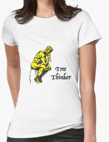 Free Thinker Womens Fitted T-Shirt