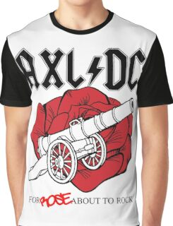 """Axl/DC """"For Rose About To Rock"""" Graphic T-Shirt"""