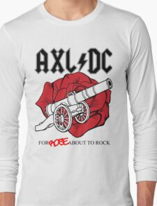 "Axl/DC ""For Rose About To Rock"" Long Sleeve T-Shirt"