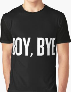 BOY, BYE Graphic T-Shirt