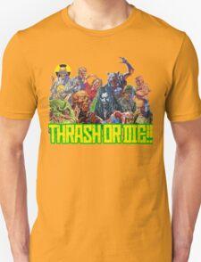 Thrash Metal - Thrash Or Die T-Shirt T-Shirt