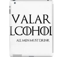 valar alcoholis iPad Case/Skin