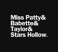 Gilmore Girls - Miss Patty & Babette & Taylor & Stars Hollow | Black Unisex T-Shirt