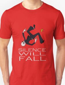 Silence Will Fall Unisex T-Shirt