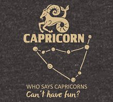 Capricorn Quotes - Who Says Capricorn Can't Have Fun?! Unisex T-Shirt