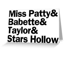 Gilmore Girls - Miss Patty & Babette & Taylor & Stars Hollow   White Greeting Card