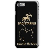 Sagitarius Quotes - Shoot For The Stars iPhone Case/Skin