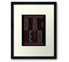Dead Is Dead (Typography) Framed Print