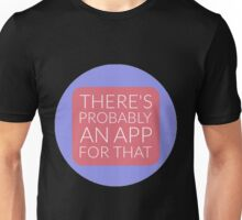 An App for That Unisex T-Shirt