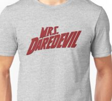 Mrs. Daredevil Unisex T-Shirt