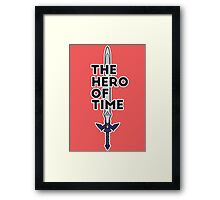 The Hero of Time Framed Print