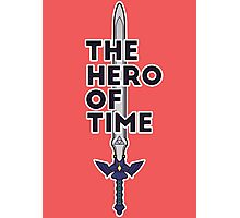 The Hero of Time Photographic Print