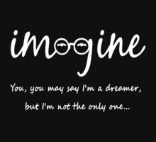 Imagine - John Lennon - You may say I'm a dreamer, but I'm not the only one... One Piece - Long Sleeve