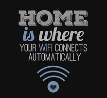 Home Is Where... Unisex T-Shirt