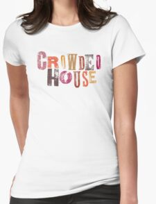 Crowded House Womens Fitted T-Shirt
