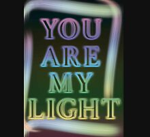 You are my light Unisex T-Shirt
