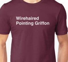 Wirehaired Pointing Griffon Unisex T-Shirt