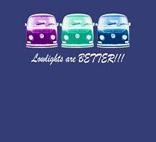 Lowlights are BETTER!! Kombi Shirt - Purple, Green, Blue Unisex T-Shirt