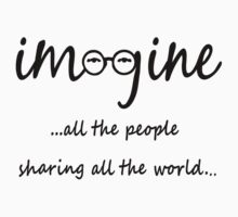 Imagine - John Lennon - Imagine All The People Sharing All The World... Typography Art One Piece - Long Sleeve