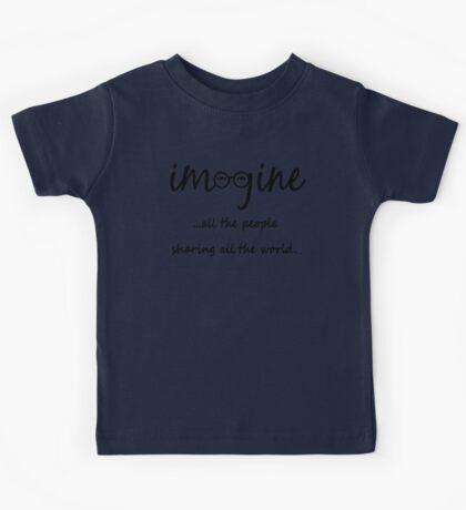 Imagine - John Lennon - Imagine All The People Sharing All The World... Typography Art Kids Tee