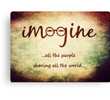 Imagine - John Lennon - Imagine All The People Sharing All The World... Typography Art Canvas Print