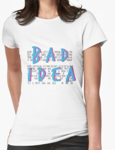 A Pretty Good Bad Idea, Me & You Womens Fitted T-Shirt