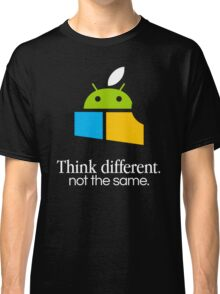 Think Different, Not the Same Classic T-Shirt