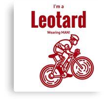 I'm a leotard wearing bike rider: Red Canvas Print