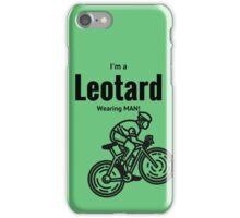 I'm a leotard wearing bike rider. Black iPhone Case/Skin