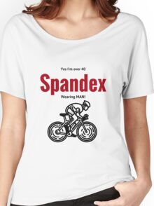 Over 40 yo spandex wearing bike rider Women's Relaxed Fit T-Shirt
