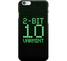 2-Bit Varmint iPhone Case/Skin