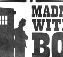 WANTED: Madman With a Box Sticker