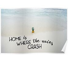 Home is where the waves crash... Poster