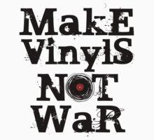 Make Vinyls Not War - Music and Peace DJ!   One Piece - Long Sleeve