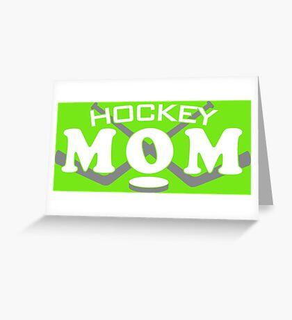 Hockey Mom Greeting Card
