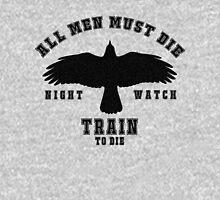 All men must die Unisex T-Shirt