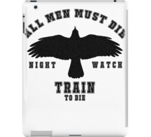 All men must die iPad Case/Skin