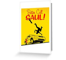 Trouble, Better Call Saul Greeting Card