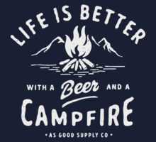 LIFE IS BETTER WITH A BEER AND A CAMPFIRE One Piece - Long Sleeve