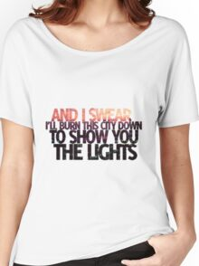 And I Swear I'll Burn Down This City Women's Relaxed Fit T-Shirt
