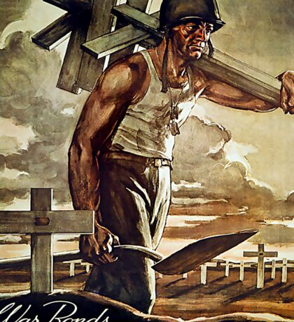 War Bonds are Cheaper than Wooden Crosses Sticker