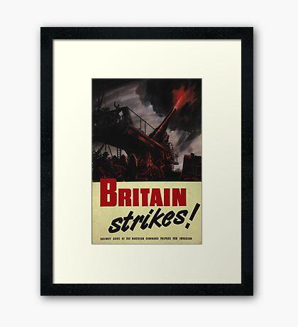 Britain Strikes! Framed Print