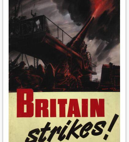 Britain Strikes! Sticker