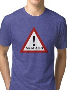 Nerd alert Tri-blend T-Shirt