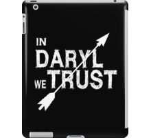 In Daryl we Trust - Walking Dead iPad Case/Skin